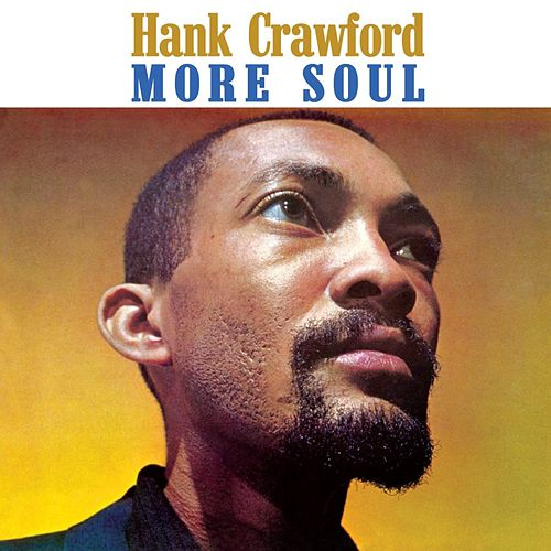 More Soul van Hank Crawford