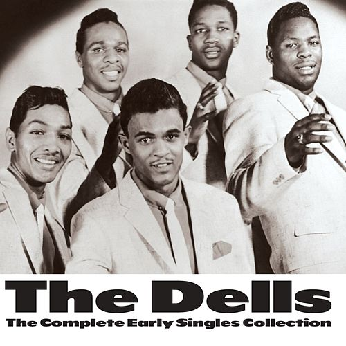 The Complete Early Singles Collection von The Dells