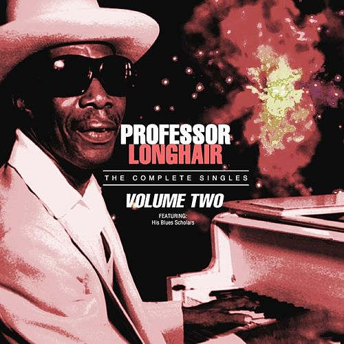 Professor Longhair - The Complete Singles, Vol 2 de Professor Longhair