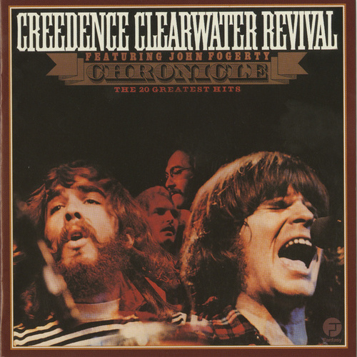 Chronicle: 20 Greatest Hits by Creedence Clearwater Revival