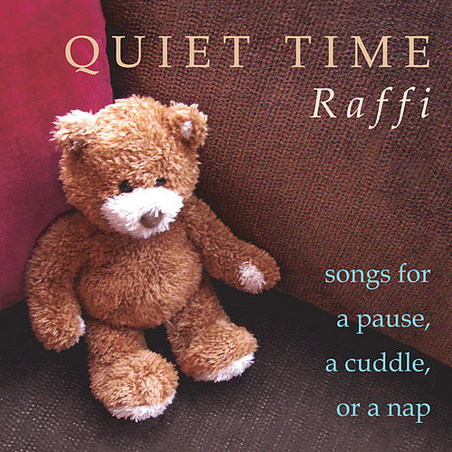 Quiet Time by Raffi