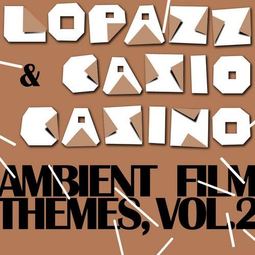 Ambient Film Themes Vol. 2 von Lopazz