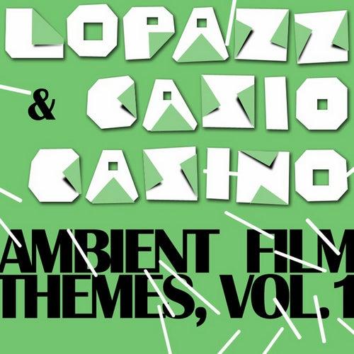 Ambient Film Themes Vol. 1 von Lopazz