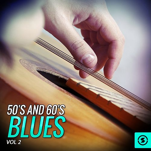 50's and 60's Blues, Vol. 2 by Various Artists