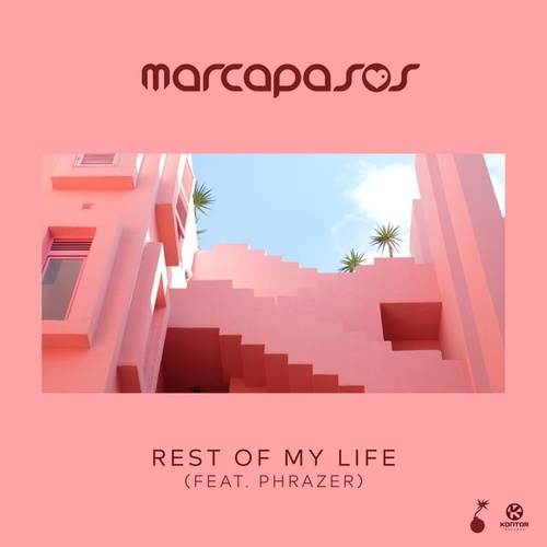 Rest of My Life by Marcapasos