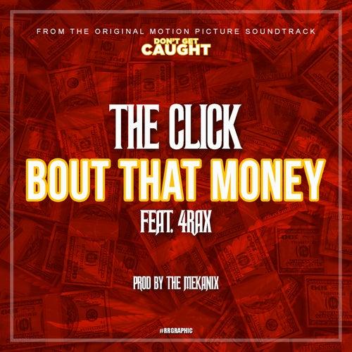 Bout That Money von The Click