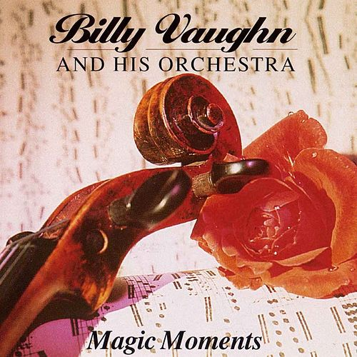 Magic Moments de Billy Vaughn