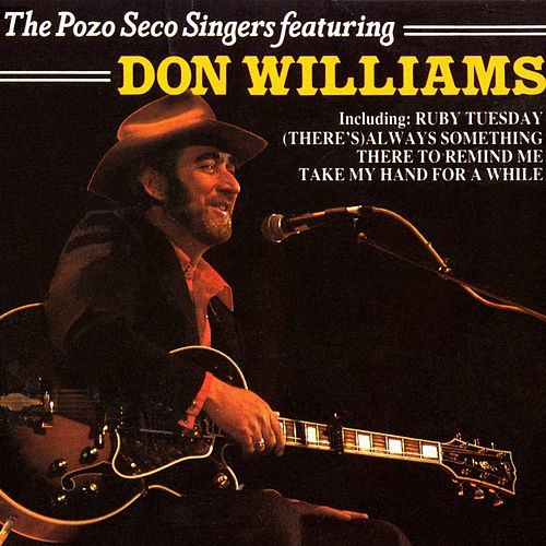 The Pozo Seco Singers Featuring Don Williams by The Pozo-Seco Singers