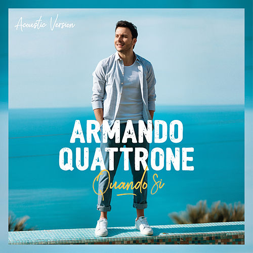 Quando Si (Acoustic Version) von Armando Quattrone