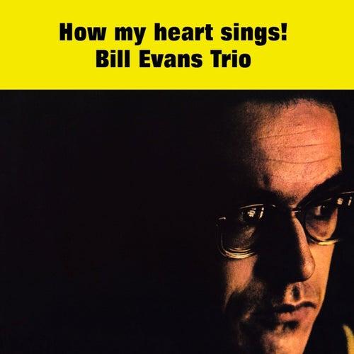How My Heart Sings de Bill Evans