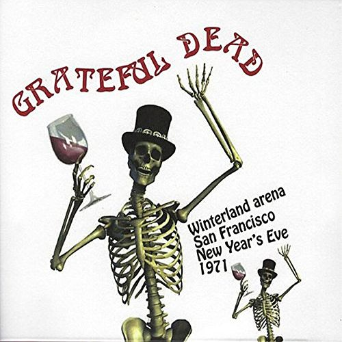 Winterland New Year's Eve 1971 (Live Radio Broadcast) de Grateful Dead