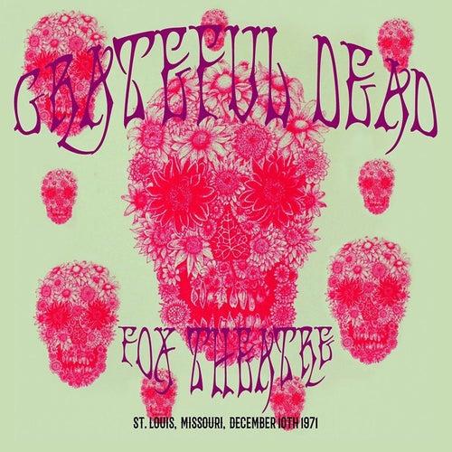 Fox Theatre, St. Louis, Dec 10th 1971 (Live Radio Broadcast) de Grateful Dead