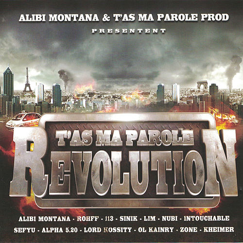 T'as ma parole révolution by Alibi montana