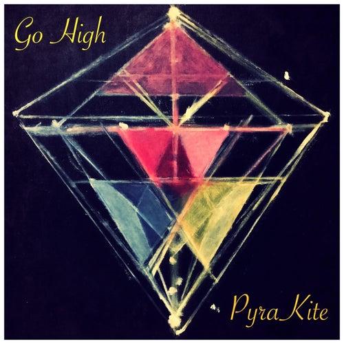 Go High by Pyrakite