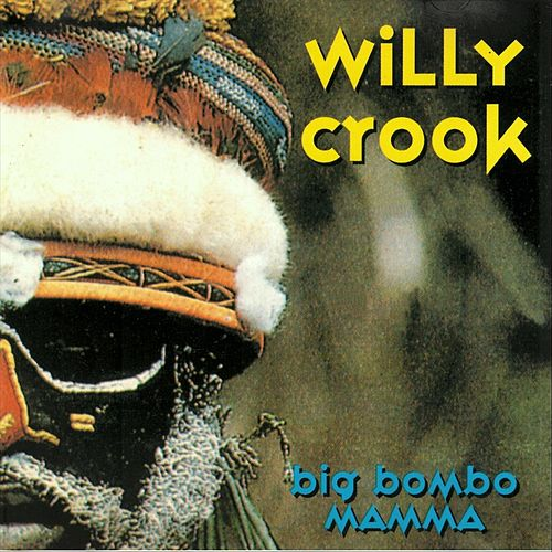 Big Bombo Mamma de Willy Crook