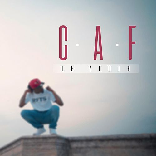 C.A.F by Le Youth