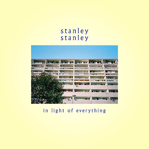 In Light of Everything by Stanleystanley