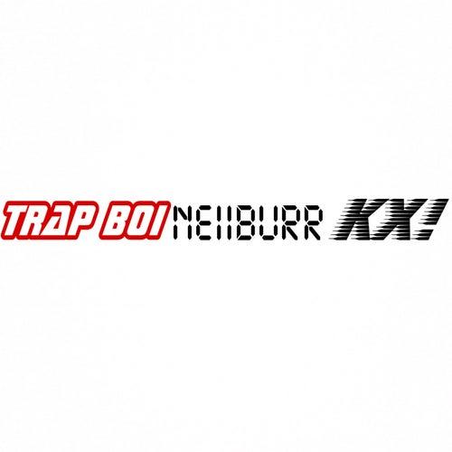 TrapBoiNeiiburrKx! von Trap Boi Brizzl