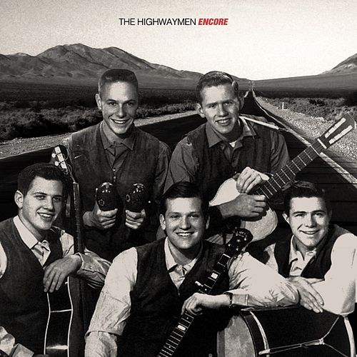 Encore by The Highwaymen