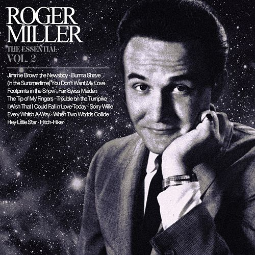 The Essential Roger Miller Vol. 2 von Roger Miller