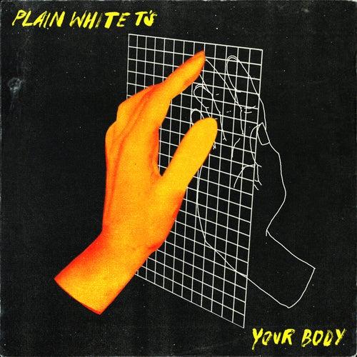 Your Body (Radio Edit) von Plain White T's