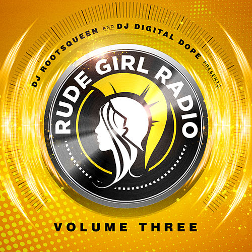 Rude Girl Radio, Vol. 3 von Various Artists