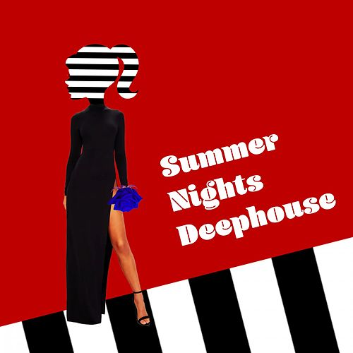 Summer Nights Deephouse by Various Artists