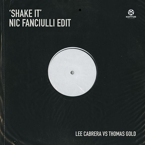 Shake It (Nic Fanciulli Edit) von Lee-Cabrera