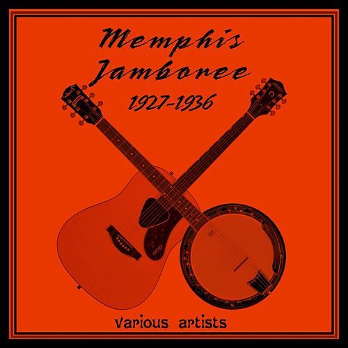 Memphis Jamboree 1927 - 1936 by Various Artists