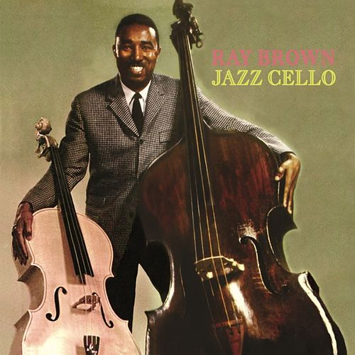 Jazz Cello de Ray Brown