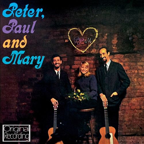 Peter Paul And Mary de Peter, Paul and Mary