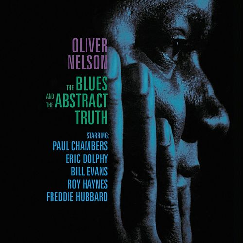 The Blues And The Abstract Truth de Oliver Nelson