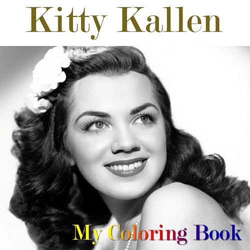 My Coloring Book by Kitty Kallen