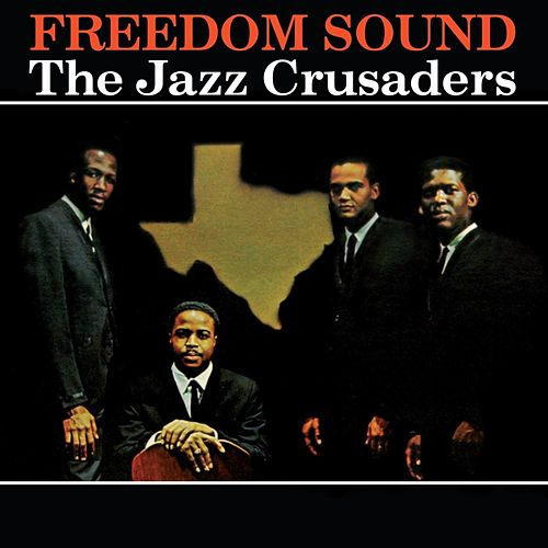 The Freedom Sound von The Crusaders