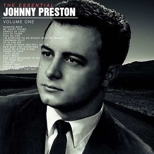 The Essential Johnny Preston, Vol 1 de Johnny Preston
