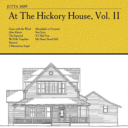 At The Hickory House, Vol. 2 de Jutta Hipp