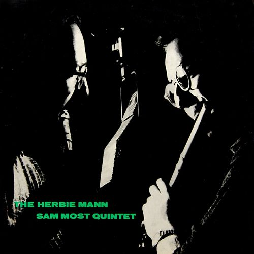 The Herbie Mann - Sam Most Quintet de Herbie Mann