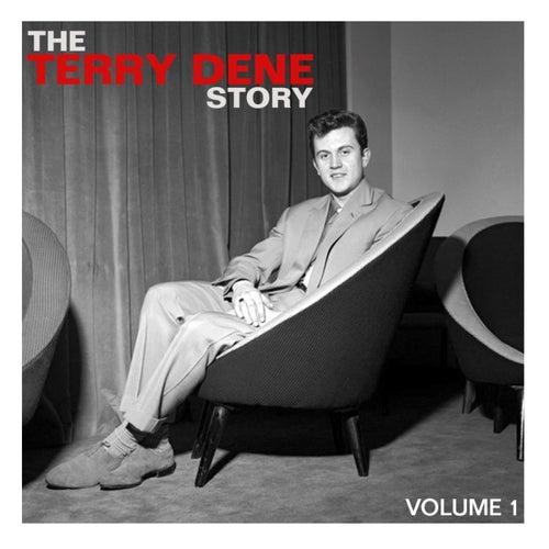 The Terry Dene Story, Vol. 1 by Terry Dene