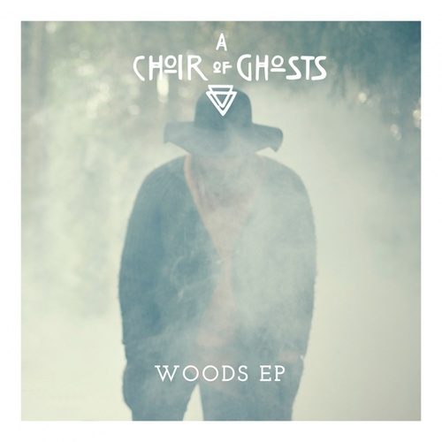 Woods - EP von A Choir of Ghosts