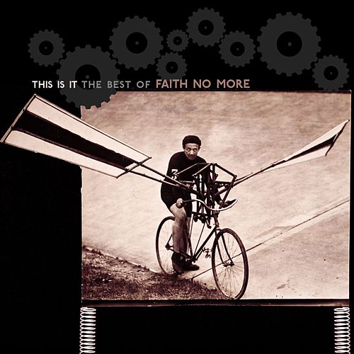 This Is It: The Best of Faith No More (US) de Faith No More