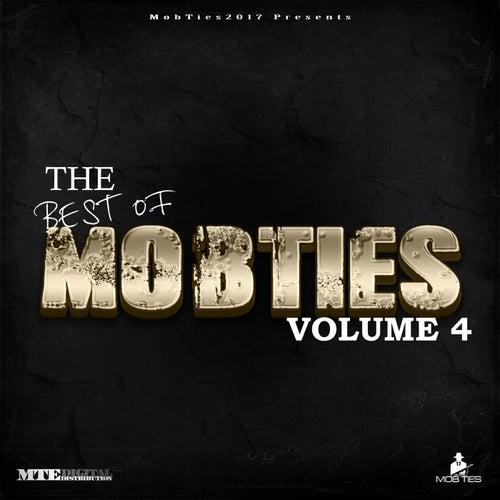 MobTies Enterprises Presents The Best Of MobTies (Vol. 4) by Various Artists