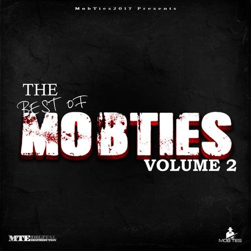 MobTies Enterprises Presents The Best Of MobTies (Vol. 2) by Various Artists