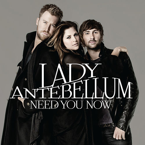 Need You Now de Lady A