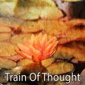 Train Of Thought by Binaural Beats Brainwave Entrainment