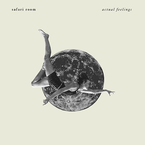Actual Feelings (EP) by Safari Room