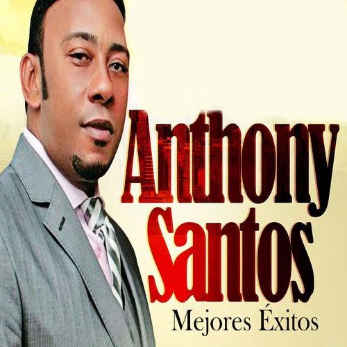 Mejores Éxitos de Anthony Santos