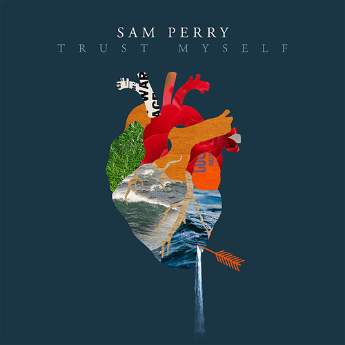 Trust Myself (The Voice Australia 2018 Performance) von Sam Perry