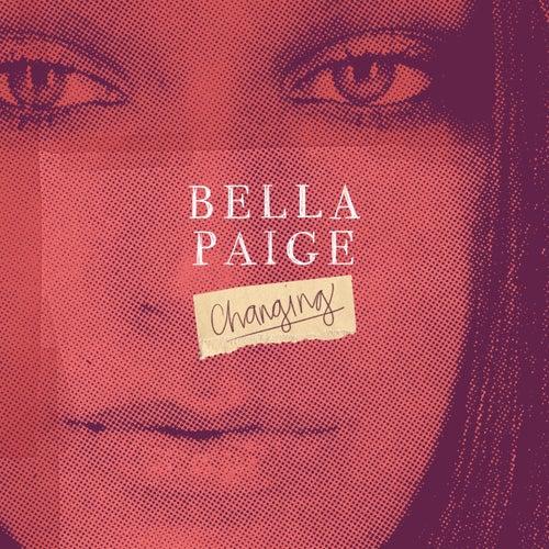 Changing (The Voice Australia 2018 Performance) von Bella Paige