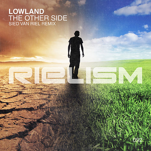 The Other Side (Sied van Riel Remix) de Lowland