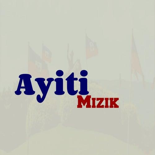 Ayiti Mizik de Various Artists